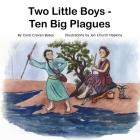 Two Little Boys - Ten Big Plagues Cover Image