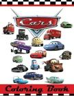 Cars Coloring Book: This 80 Page Childrens Coloring Book has images of Lightning McQueen, Tow Mater, Doc Hudson, Sally Carrera, Fillmore, Cover Image