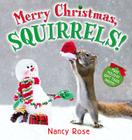 Merry Christmas, Squirrels! Cover Image