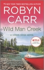 Wild Man Creek (Virgin River Novel #12) Cover Image