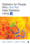 Statistics for People Who (Think They) Hate Statistics Using R Cover Image