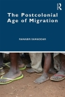 The Postcolonial Age of Migration Cover Image