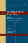 Evidence-Based Coaching Volume 1: Theory, Research and Practice from the Behavioural Sciences Cover Image