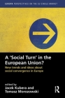 A `social Turn' in the European Union?: New Trends and Ideas about Social Convergence in Europe Cover Image