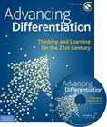 Advancing Differentiation: Thinking and Learning for the 21st Century [With CDROM] Cover Image