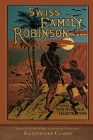 Swiss Family Robinson: Illustrated Classic Cover Image