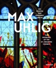 Max Uhlig: The Windows of the St. Johannis Church Cover Image