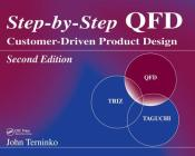 Step-By-Step QFD: Customer-Driven Product Design, Second Edition Cover Image