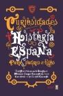 Curiosidades de la Historia de Espana Para Padres E Hijos Cover Image