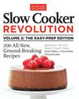 Slow Cooker Revolution, Volume 2: The Eas-Prep Edition Cover Image