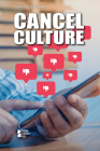 Cancel Culture (Opposing Viewpoints) Cover Image