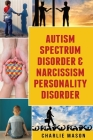Autism Spectrum Disorder & Narcissism Personality Disorder Cover Image
