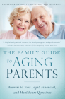 The Family Guide to Aging Parents: Answers to Your Legal, Financial, and Healthcare Questions Cover Image