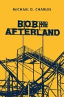 Bob and the Afterland Cover Image