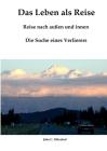 Das Leben als Reise: Reise nach außen und innen: Die Suche eines Verlierers Cover Image