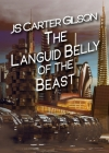 The Languid Belly of the Beast Cover Image