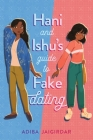 Hani and Ishu's Guide to Fake Dating Cover Image