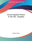 Ancient Egyptian Hymns To The Nile - Pamphlet Cover Image