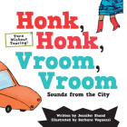 Honk, Honk, Vroom, Vroom: Sounds from the City Cover Image