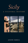 Sicily: A Cultural History (Interlink Cultural Histories) Cover Image