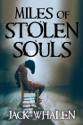 Miles of Stolen Souls Cover Image