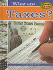 What Are Taxes? Cover Image