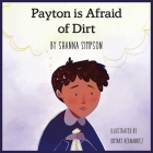 Payton Is Afraid of Dirt Cover Image