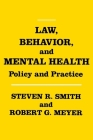 Law, Behavior, and Mental Health: Policy and Practice Cover Image