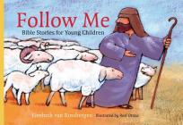 Follow Me: Bible Stories for Young Children Cover Image