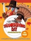 The Very First Thanksgiving Day Activity Book For Kids 110 Pages / Riddles, Coloring Pictures, Mazes and Wordsearches: Pilgrim and Indian Books For To Cover Image