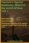 Einstein's Special Relativity: Discover the secret of time VOL 1: How to control time. How to live longer. Cover Image