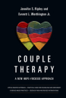 Couple Therapy: A New Hope-Focused Approach (Christian Association for Psychological Studies Books) Cover Image
