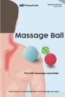 Massage ball: The self-massage essentials Cover Image