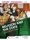 History+ for Edexcel a Level: Religion and the State in Early Modern Europe Cover Image