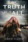 The Truth of it All: A Novel Cover Image