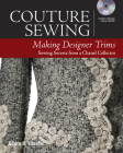 Couture Sewing: Making Designer Trims Cover Image
