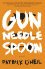 Gun, Needle, Spoon Cover Image
