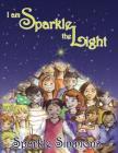 I Am Sparkle the Light Cover Image
