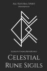 Celestial Rune Sigils: Elder Futhark BindRunes Cover Image