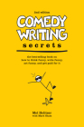Comedy Writing Secrets: The best-selling book on how to think funny, write funny, act funny, and get paid for it Cover Image