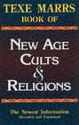 Texe Marrs Book of New Age Cults & Religions Cover Image