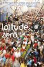 Latitude Zero Cover Image