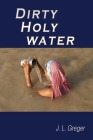 Dirty Holy Water Cover Image