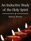 An Inductive Study of the Holy Spirit Cover Image