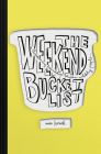 The Weekend Bucket List Cover Image