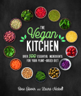 The Vegan Kitchen: Over 100 Essential Ingredients for Your Plant-Based Diet Cover Image