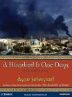 A Hundred and One Days: A Baghdad Journal Cover Image