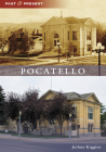Pocatello (Past and Present) Cover Image