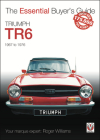 Triumph TR6: 1967 to 1976 (The Essential Buyer's Guide) Cover Image