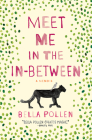 Meet Me in the In-Between: A Memoir Cover Image